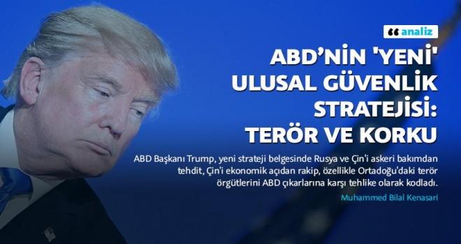ABD'nin 'yeni' Ulusal Güvenlik Stratejisi: Terör, ekonomi ve korku