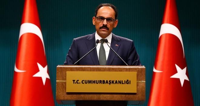 Cumhurbaşkanlığı Sözcüsü Kalın: Vize serbestisi Türkiye-AB ilişkilerine yeni bir ivme kazandıracak