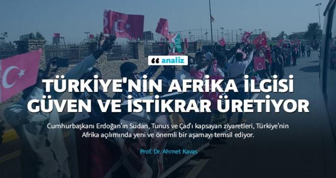 Türkiye'nin Afrika ilgisi güven ve istikrar üretiyor