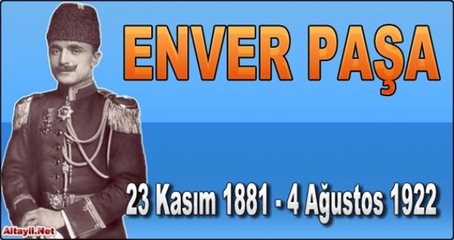 Turan orduların başkomutanı şehit Enver Paşa